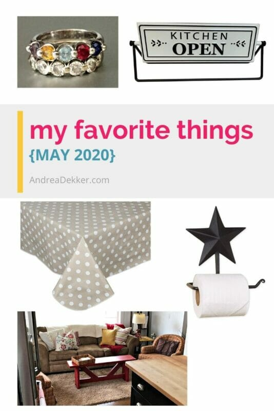 my favorite things may 2020