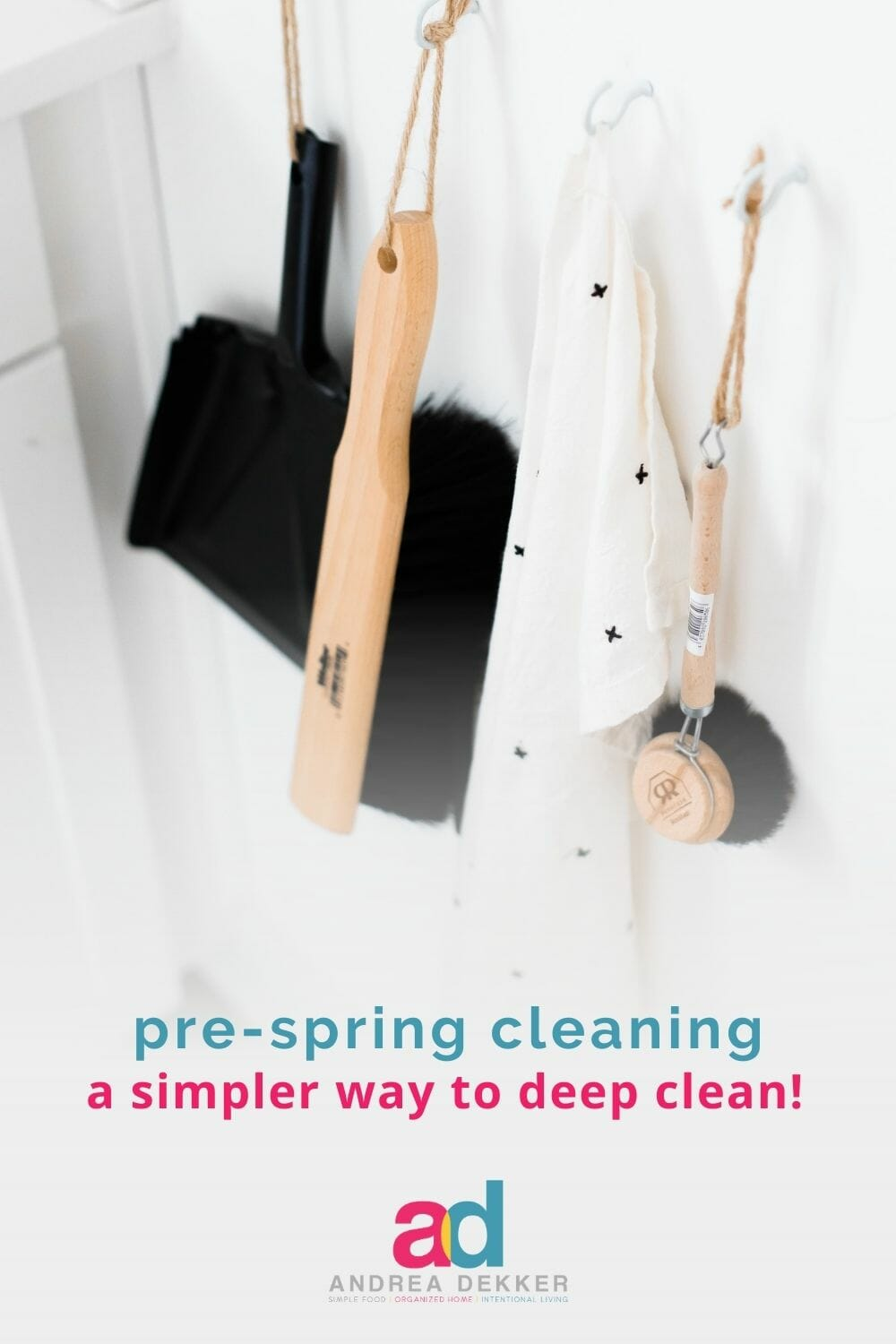 """Do you enjoy a thoroughly deep-cleaned home but don't have the time or energy for a proper top-to-bottom """"Spring Cleaning""""? If so, you'll love my pre-spring cleaning method. It's a fantastically simple way to deep clean your home in no time at all! via @andreadekker"""