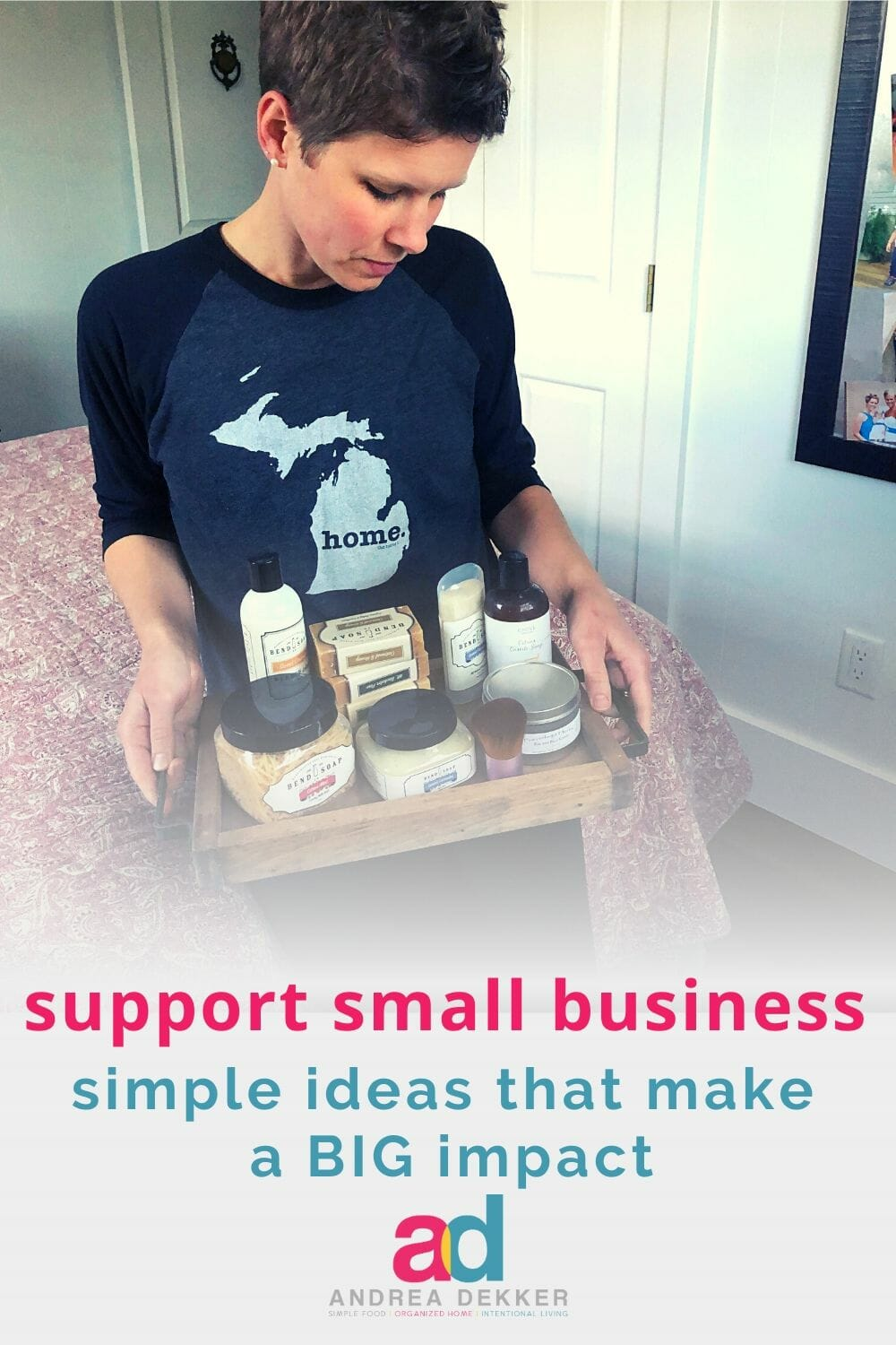 6 simple ideas to support your favorite local (and not-so-local) small businesses. You might not realize how BIG of an impact you can make! via @andreadekker