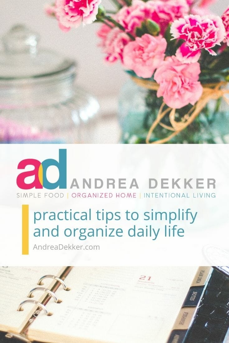 Get inspired to simplify YOUR life with hundreds of practical tips and resources for better time management, frugal living, health & wellness, and more! via @andreadekker