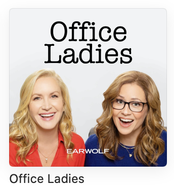 the office ladies podcast