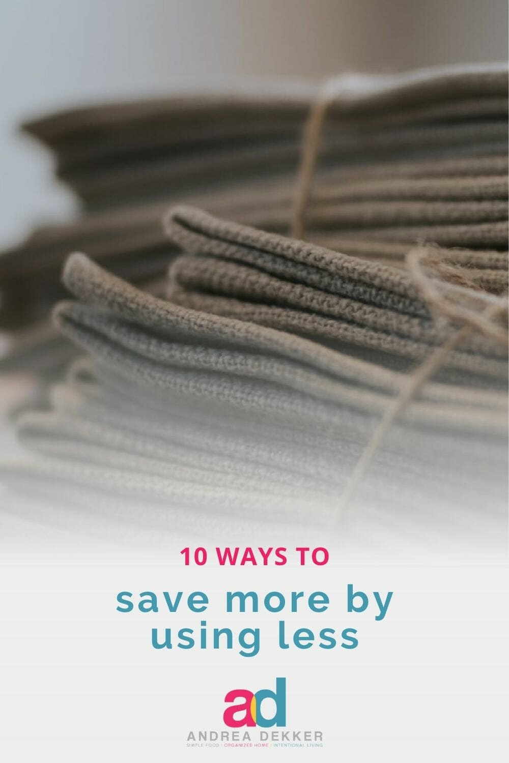 Try these 10 simple, doable ways to save more by using less. The changes are subtle, but done consistently over time, the savings will really add up! via @andreadekker
